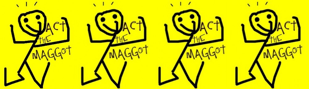 Act The Maggot In Dublin
